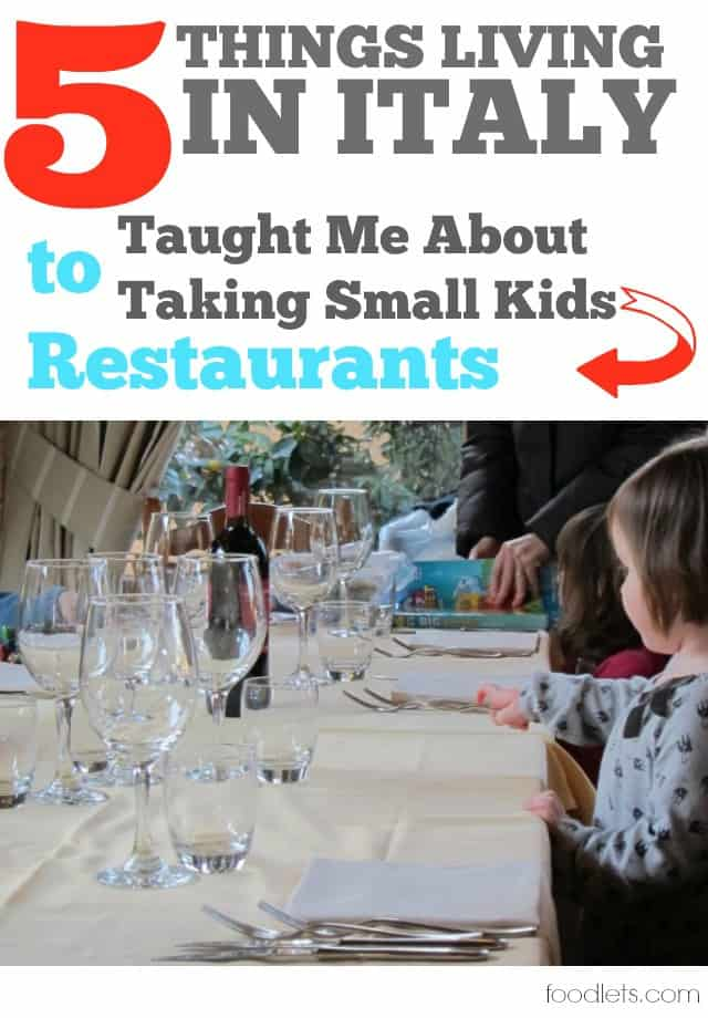 Things Living In Italy Taught Me About Bringing Small Kids To - Things found on a restaurant table