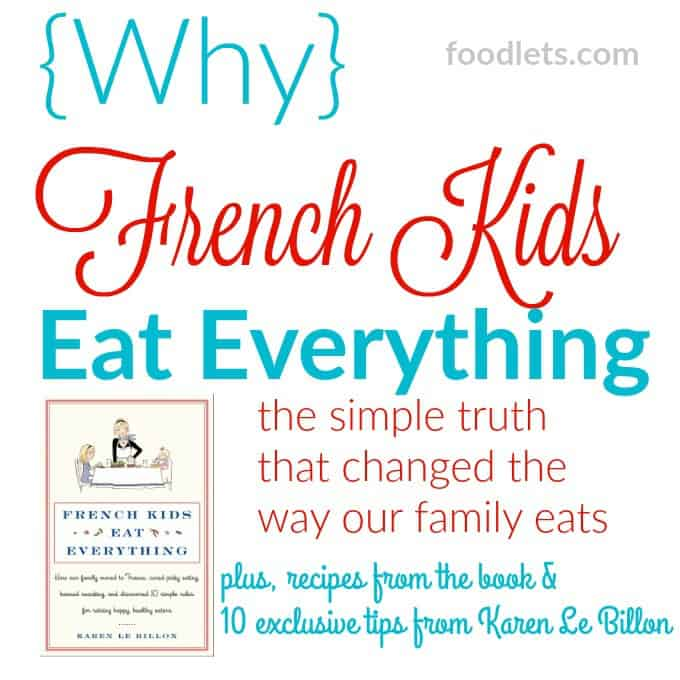 Why French Kids Eat Everything