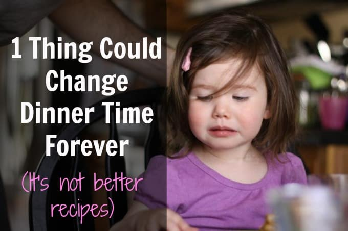 change dinner forever