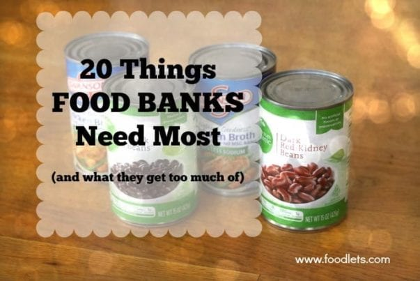 what food banks need most, foodlets