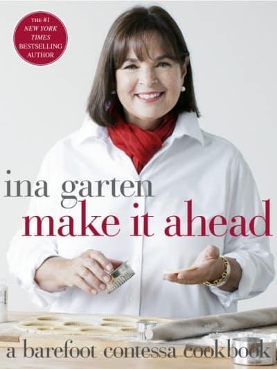 Make it ahead, by Ina Garten