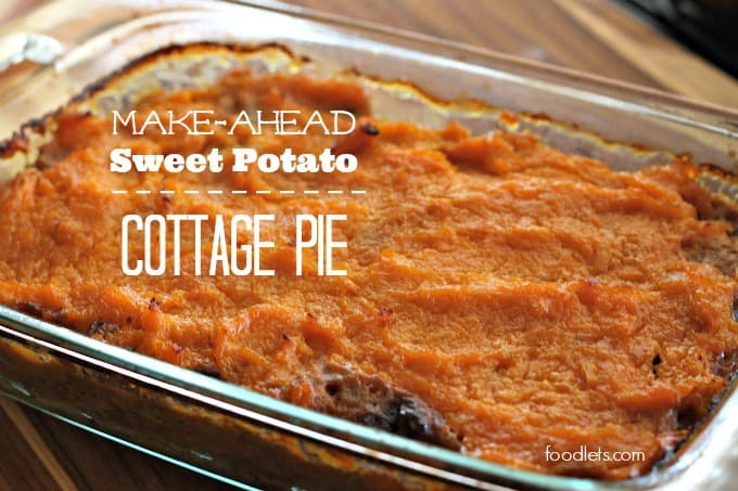 make-ahead sweet potato cottage pie foodlets