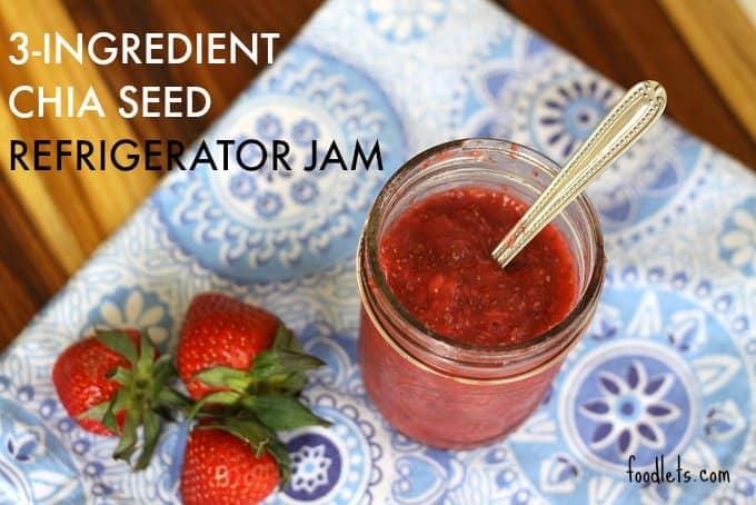 3-ingredient chia seed refrigerator jam