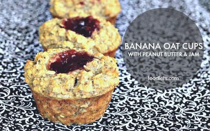 banana oat cups with peanut butter and jam