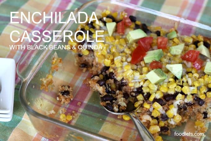 Enchilada Casserole with Quinoa & Black Beans