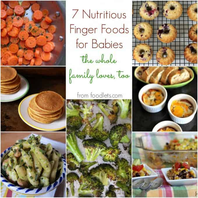 nutritious finger foods for babies the whole family loves