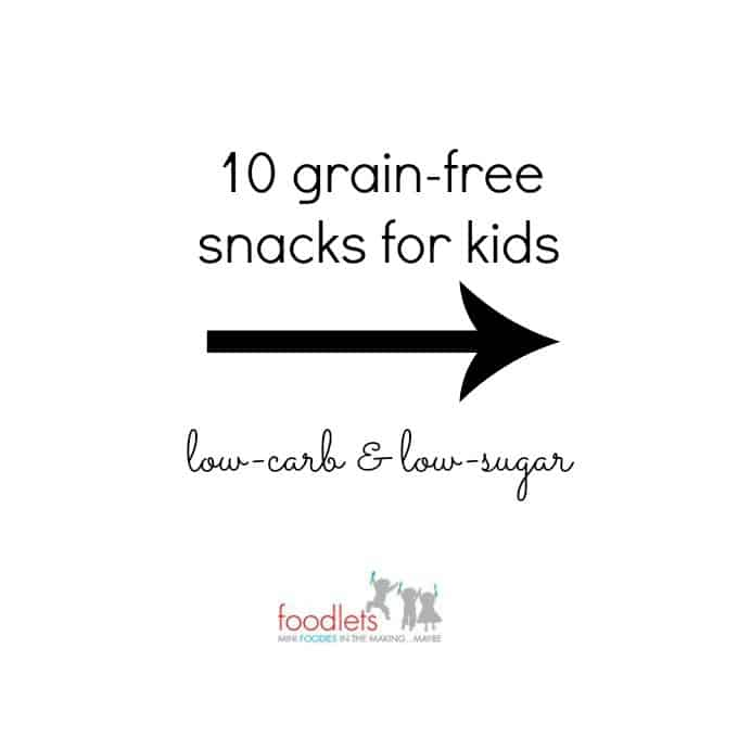 10 grain-free snacks for kids