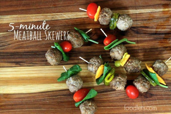 5-minute meatball skewers foodlets