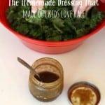 homemade dressing, kids love kale, foodlets