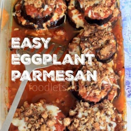 Easy eggplant parmesan foodlets