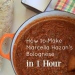 how to make marcella hazan's bolognese in 1 hour