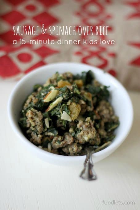 Sausage & Spinach Over Rice: A 15-Minute Dinner Kids Love