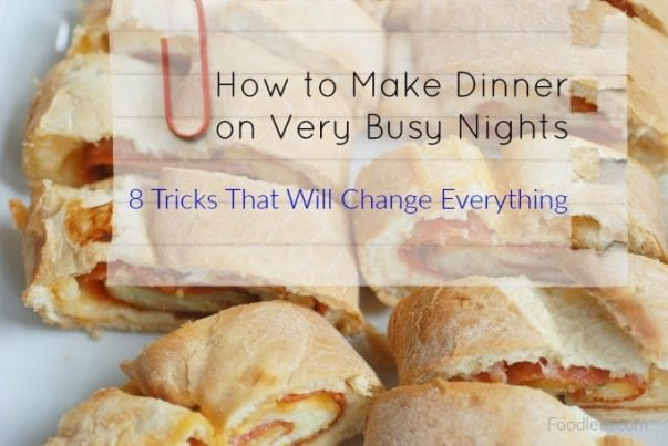 how to make dinner on very busy nights