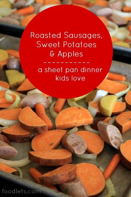 Sausage, Sweet Potatoes & Apples: A Sheet Pan Dinner Your Kids Will Love