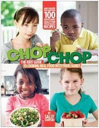 "Who Wants to Win a Copy of ""ChopChop: The Kids' Guide to Cooking Real Food with Your Family""?"