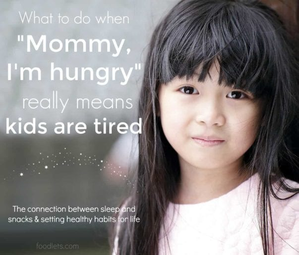 are your kids hungry or tired