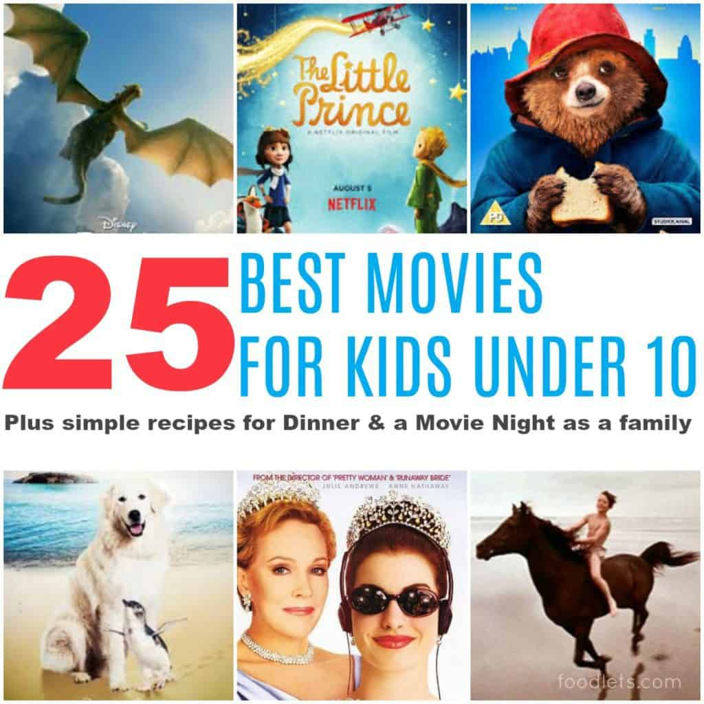 The 25 Best Movies for Kids Under 10 plus crowd-pleasing ideas for dinner & a movie Night