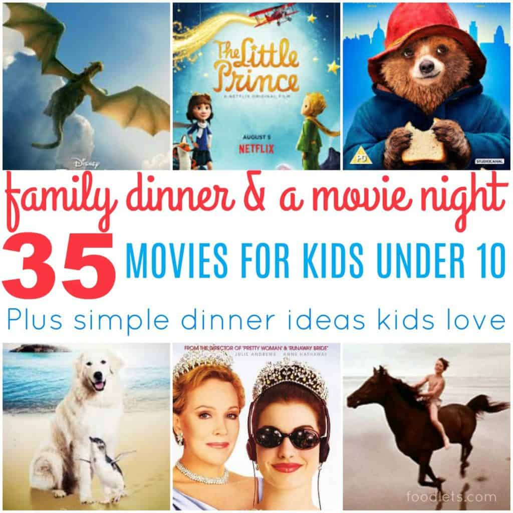 Family Dinner & a Movie Night: 35 Movies for Kids Under 10 (Plus Easy Recipes Kids Love!)