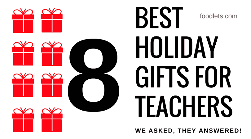 8 Holiday Gifts Teachers Love Most, According to Teachers! (And 3 to Skip)